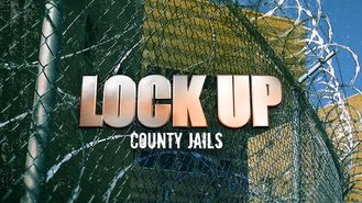 Netflix box art for Lockup: County Jails - Season 1